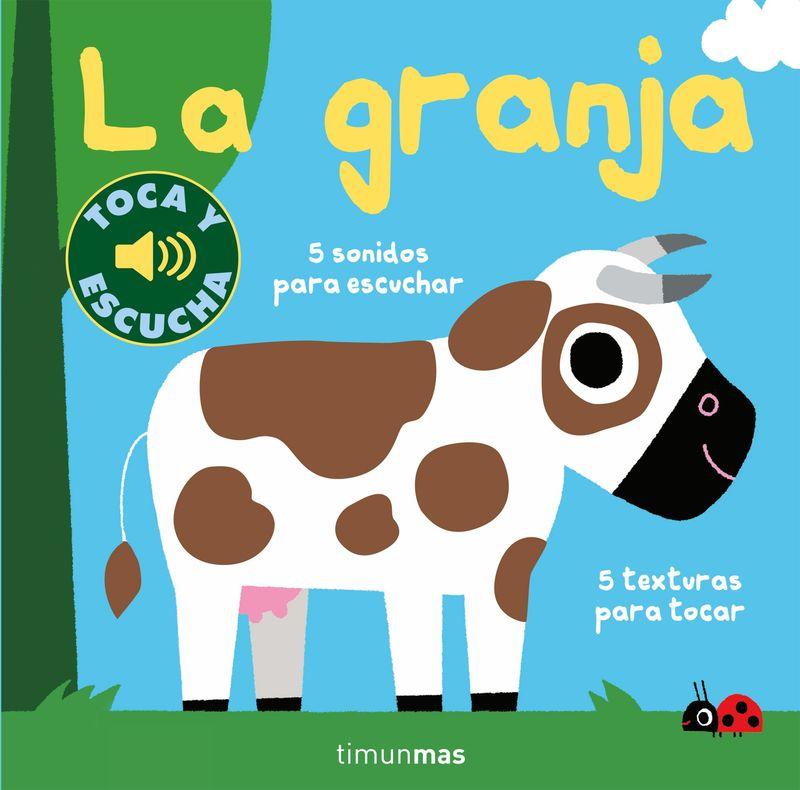 GRANJA, LA - TOCA Y ESCUCHA