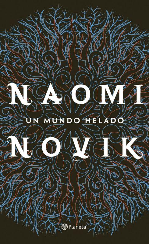 Un mundo helado - Naomi Novik