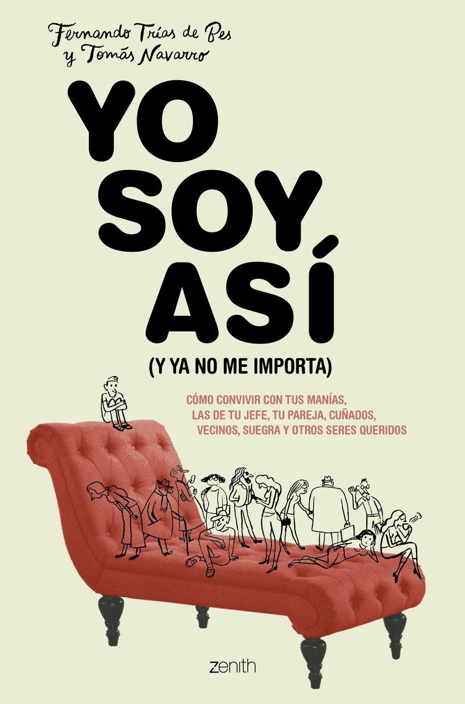 Yo Soy Asi - Tomas Navarro / Fernando Trias De Bes