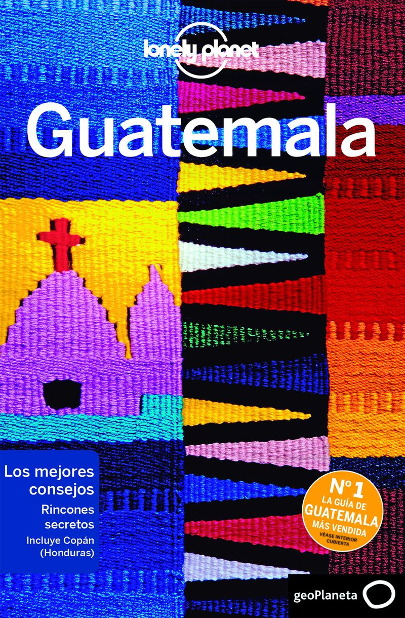 Guatemala 7 (lonely Planet) - Paul Clammer / Ray Bartlett / Celeste Brash