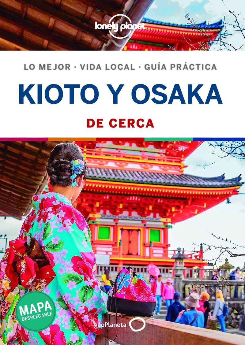 Kioto Y Osaka - De Cerca (lonely Planet) - Kate Morgan