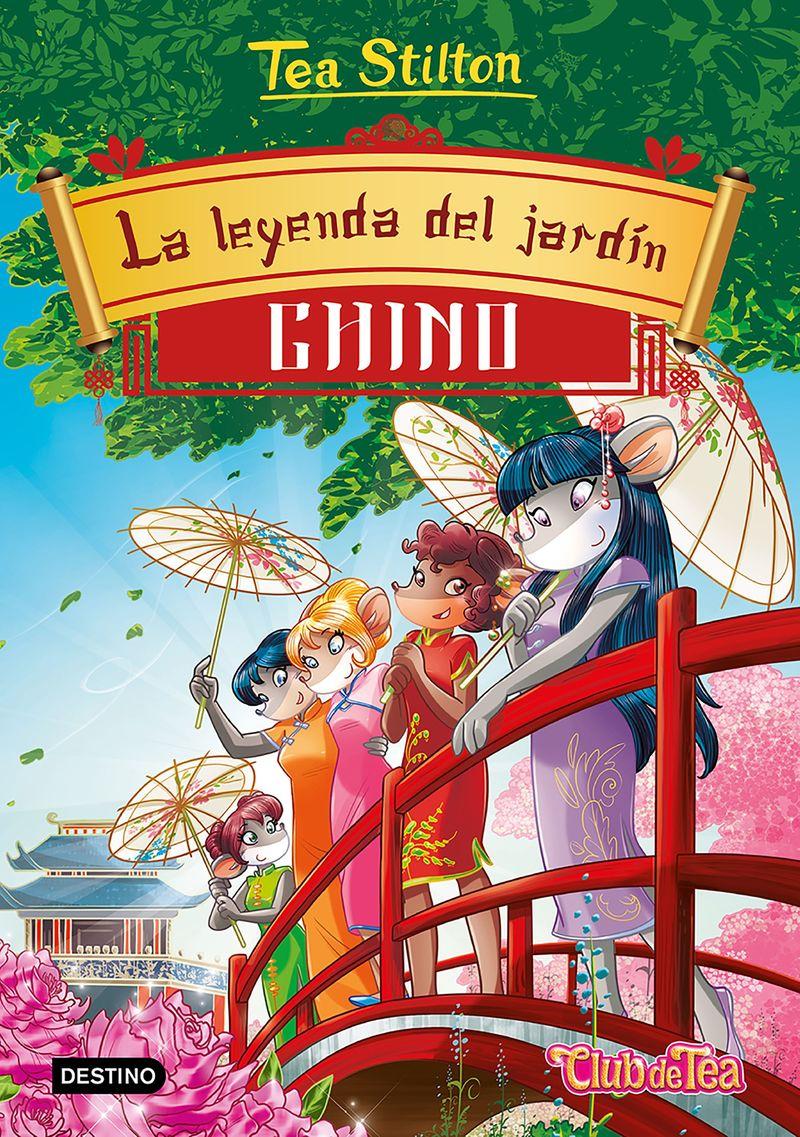TEA STILTON 34 - LA LEYENDA DEL JARDIN CHINO