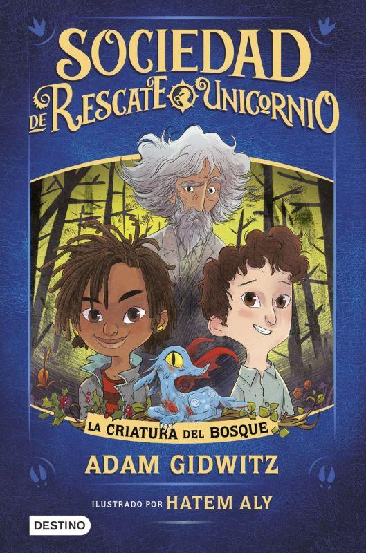 SOCIEDAD DE RESCATE UNICORNIO - LA CRIATURA DEL BOSQUE