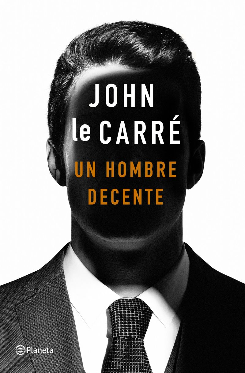 Un hombre decente - John Le Carre