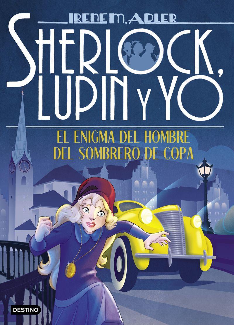 SHERLOCK, LUPIN Y YO 15 - EL ENIGMA DEL HOMBRE DEL SOMBRERO DE COPA