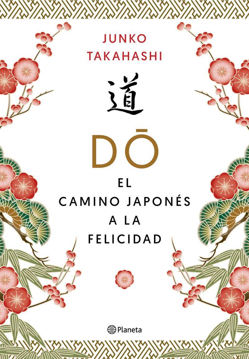 Do - El Camino Japones De La Felicidad - Junko Takahashi