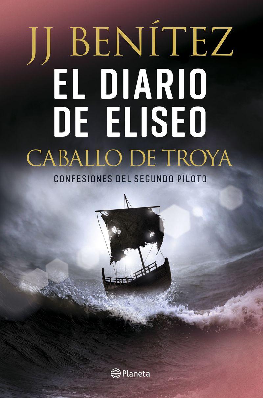 DIARIO DE ELISEO, EL - CABALLO DE TROYA - CONFESIONES DEL SEGUNDO PILOTO