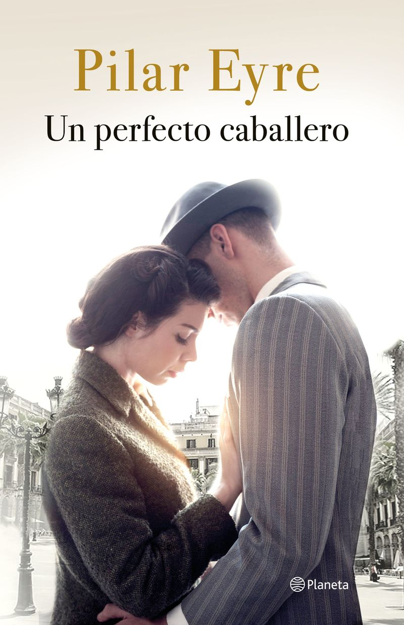 Un perfecto caballero - Pilar Eyre