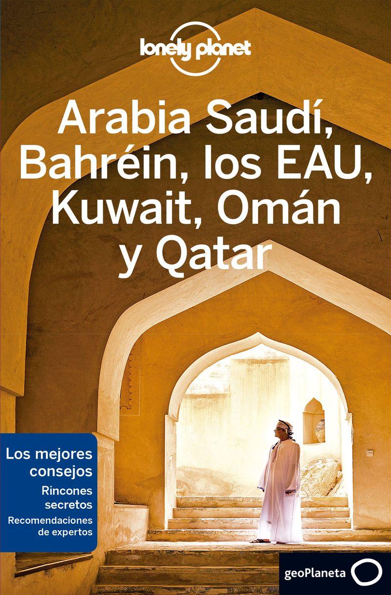 arabia saudi, bahrein, los eau, kuwait, oman y qatar 2 (lonely planet) - Jade Bremner / Jessica Lee / [ET AL. ]