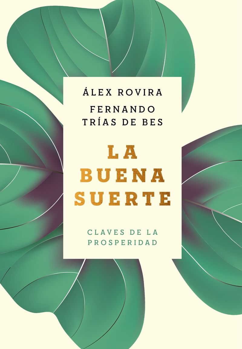 La buena suerte - Alex Rovira Celma / Fernando Trias De Bes