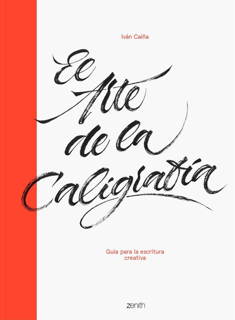 El arte de la caligrafia - Ivan Caiña Trigas