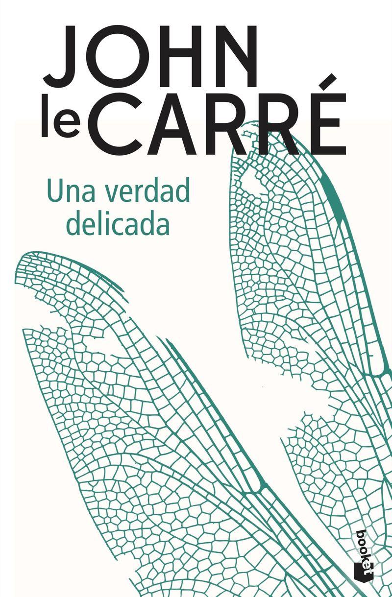Una verdad delicada - John Le Carre