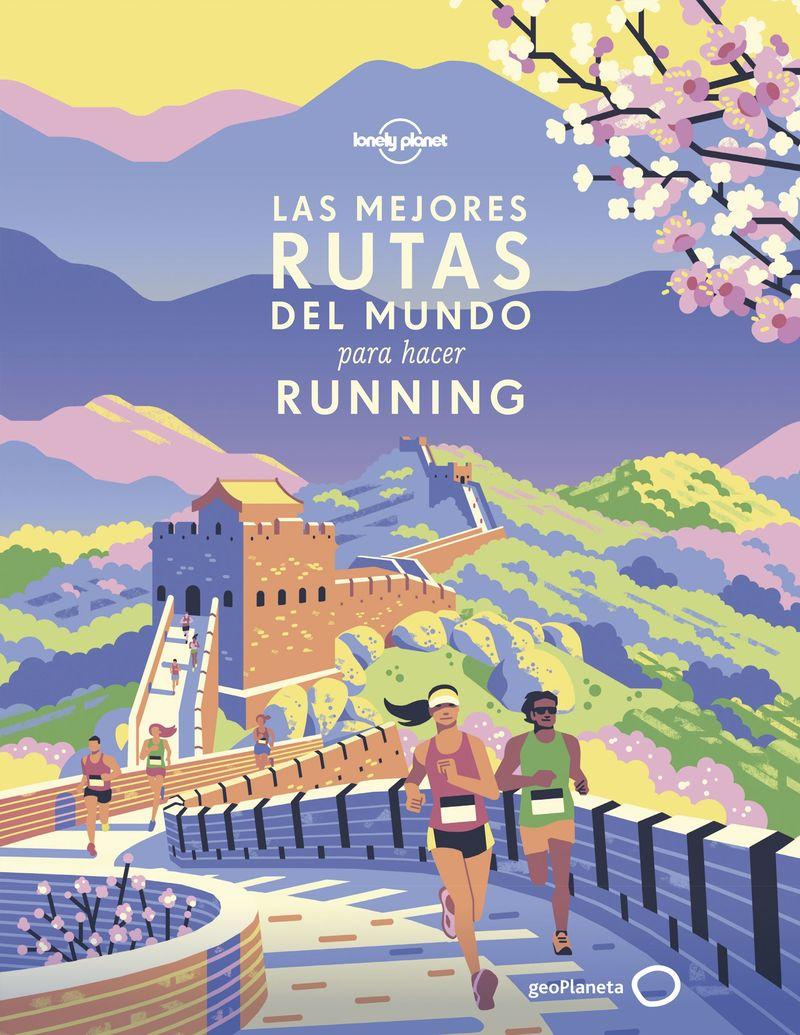Mejores Rutas Del Mundo Para Hacer Running, Las (lonely Planet) - Aa. Vv.