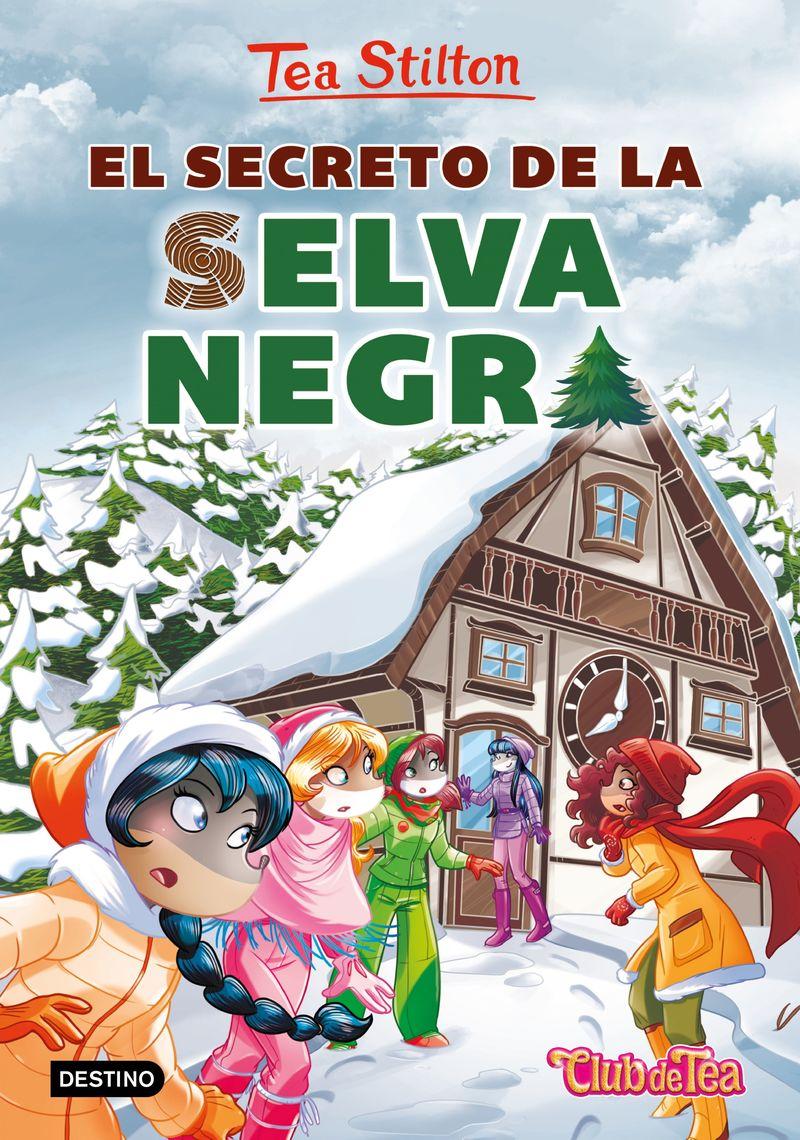 TEA STILTON 35 - EL SECRETO DE LA SELVA NEGRA