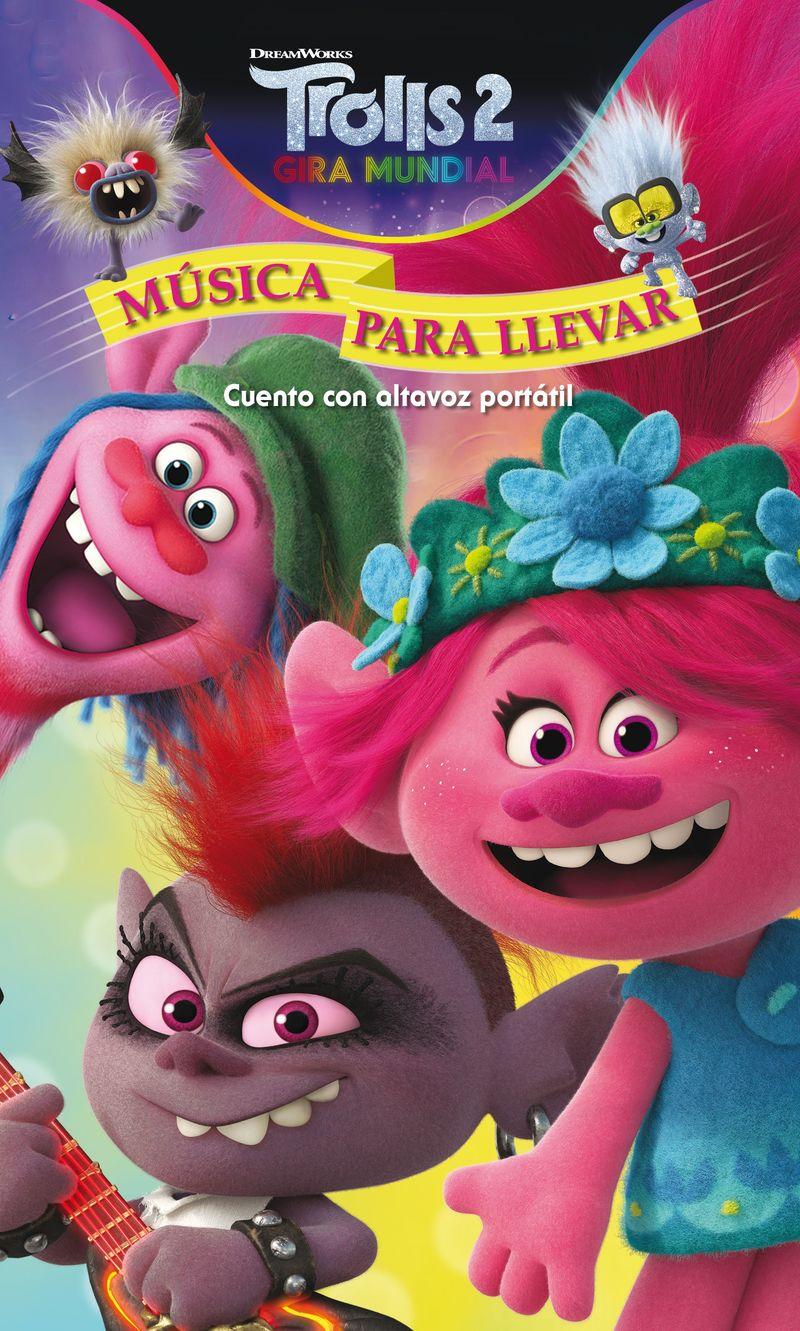 TROLLS 2 - MUSICA PARA LLEVAR - CUENTO CON ALTAVOZ PORTATIL