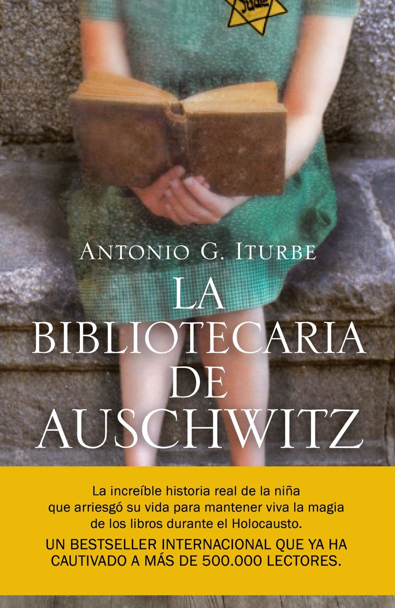 La bibliotecaria de auschwitz - Antonio Iturbe