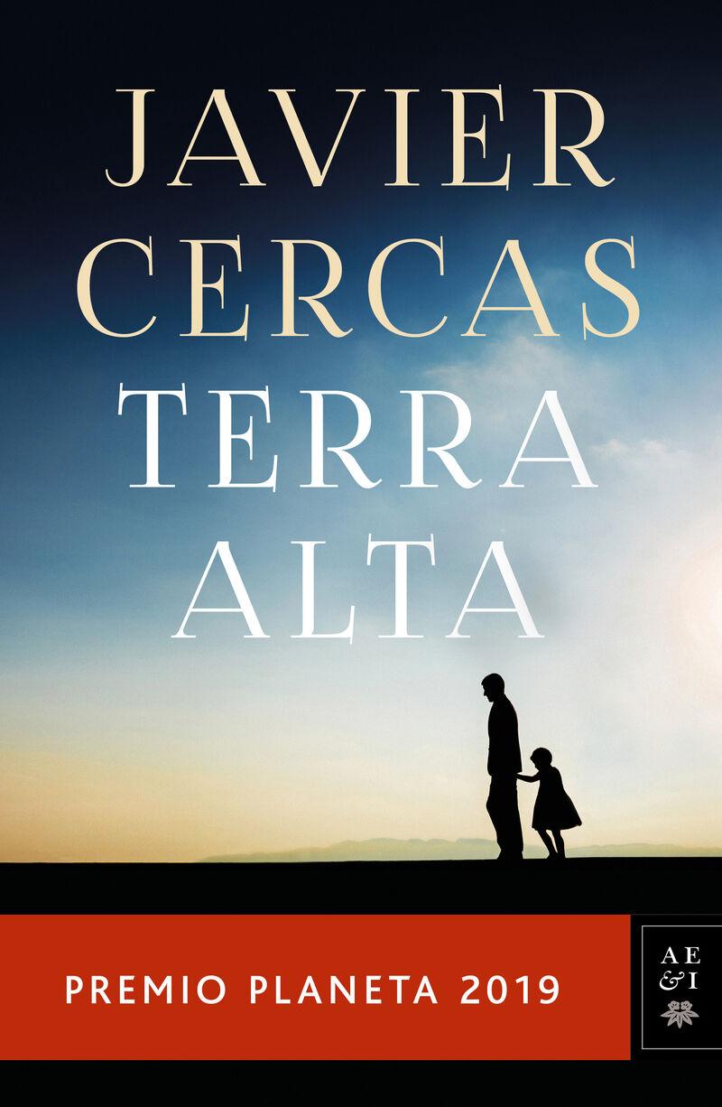 Terra Alta (premio Planeta 2019) - Javier Cercas
