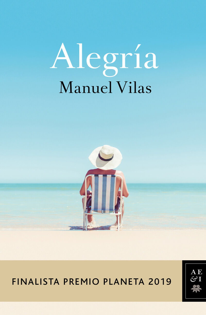 Alegria (finalista Premio Planeta 2019) - Manuel Vilas