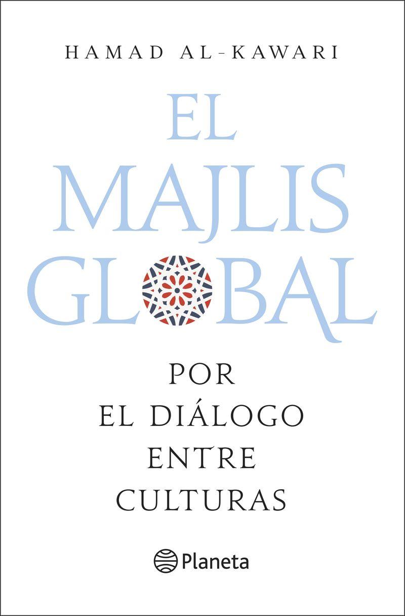 MAJLIS GLOBAL, EL - POR EL DIALOGO ENTRE CULTURAS