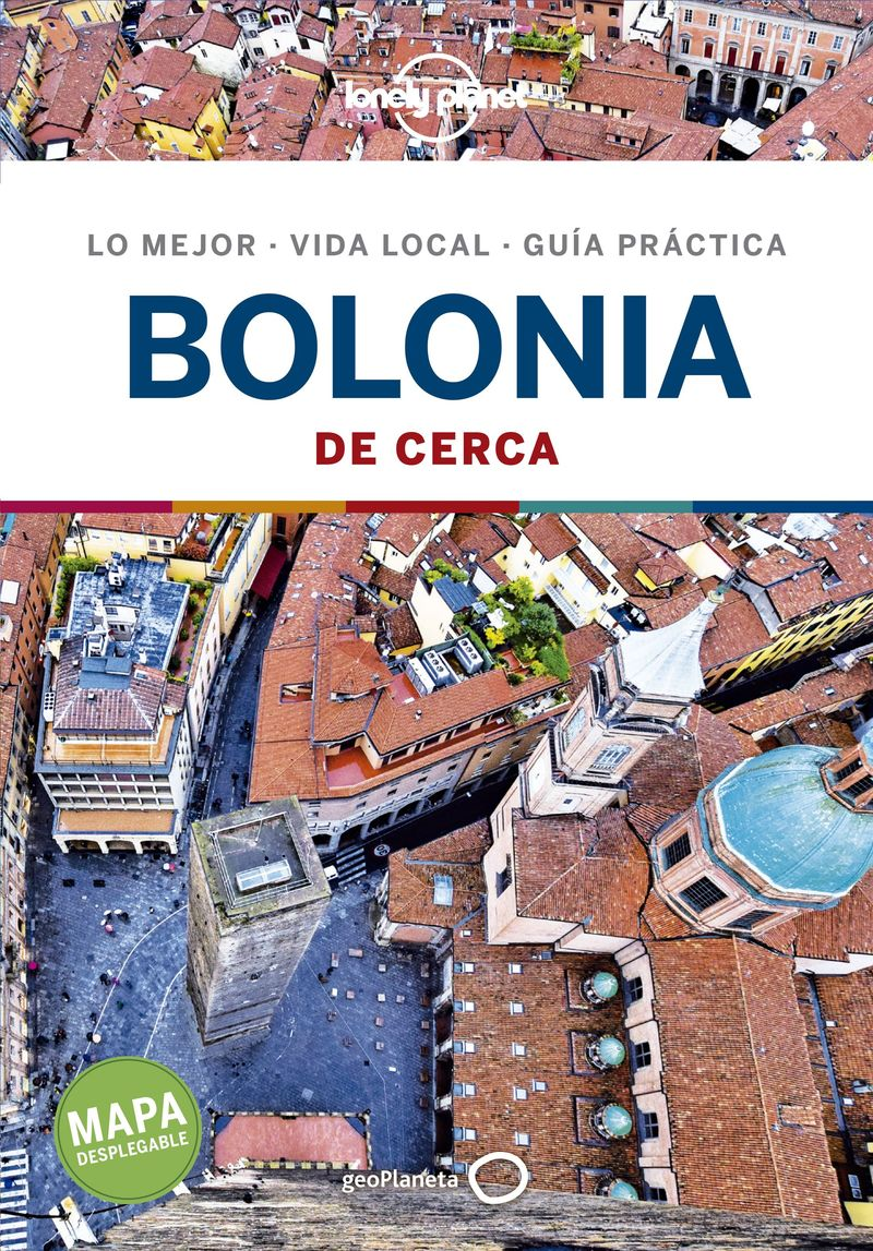 BOLONIA DE CERCA 1 (LONELY PLANET)
