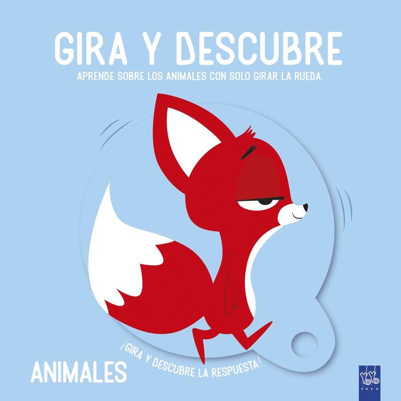 GIRA Y DESCUBRE - ANIMALES