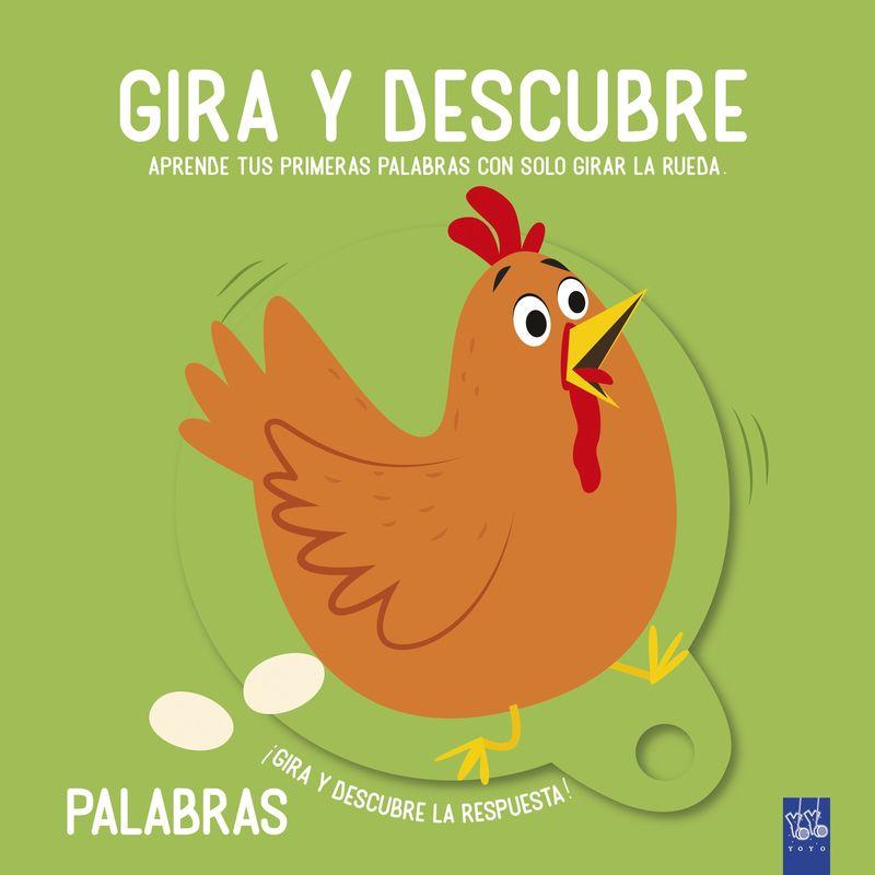 GIRA Y DESCUBRE - PALABRAS
