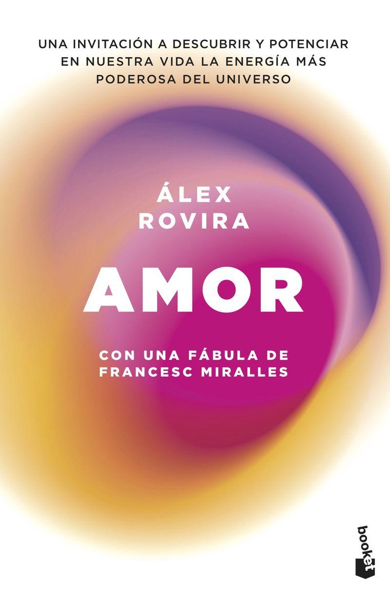 Amor - Con Una Fabula De Francesc Miralles - Alex Rovira Celma