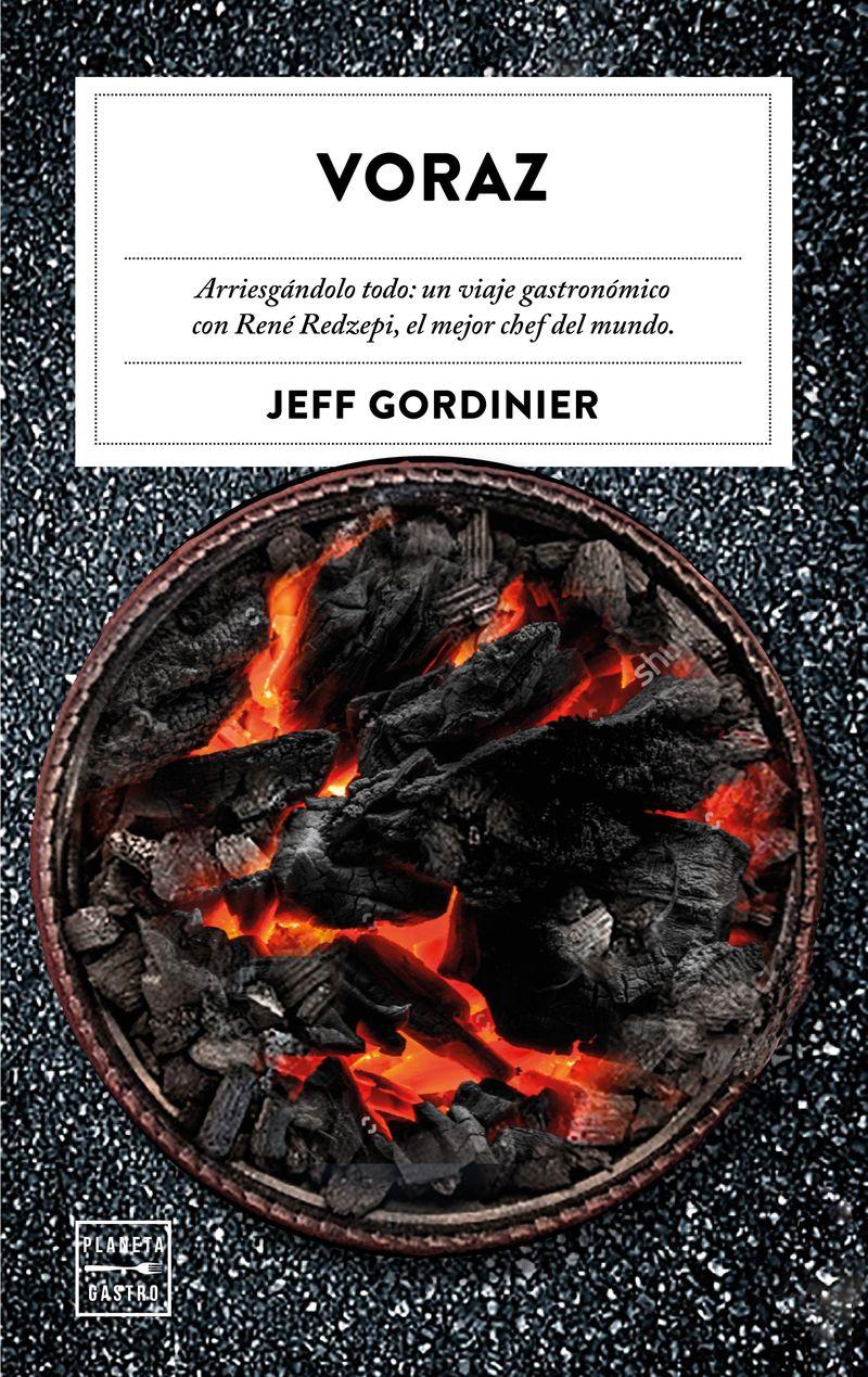 Voraz - Jeff Gordinier