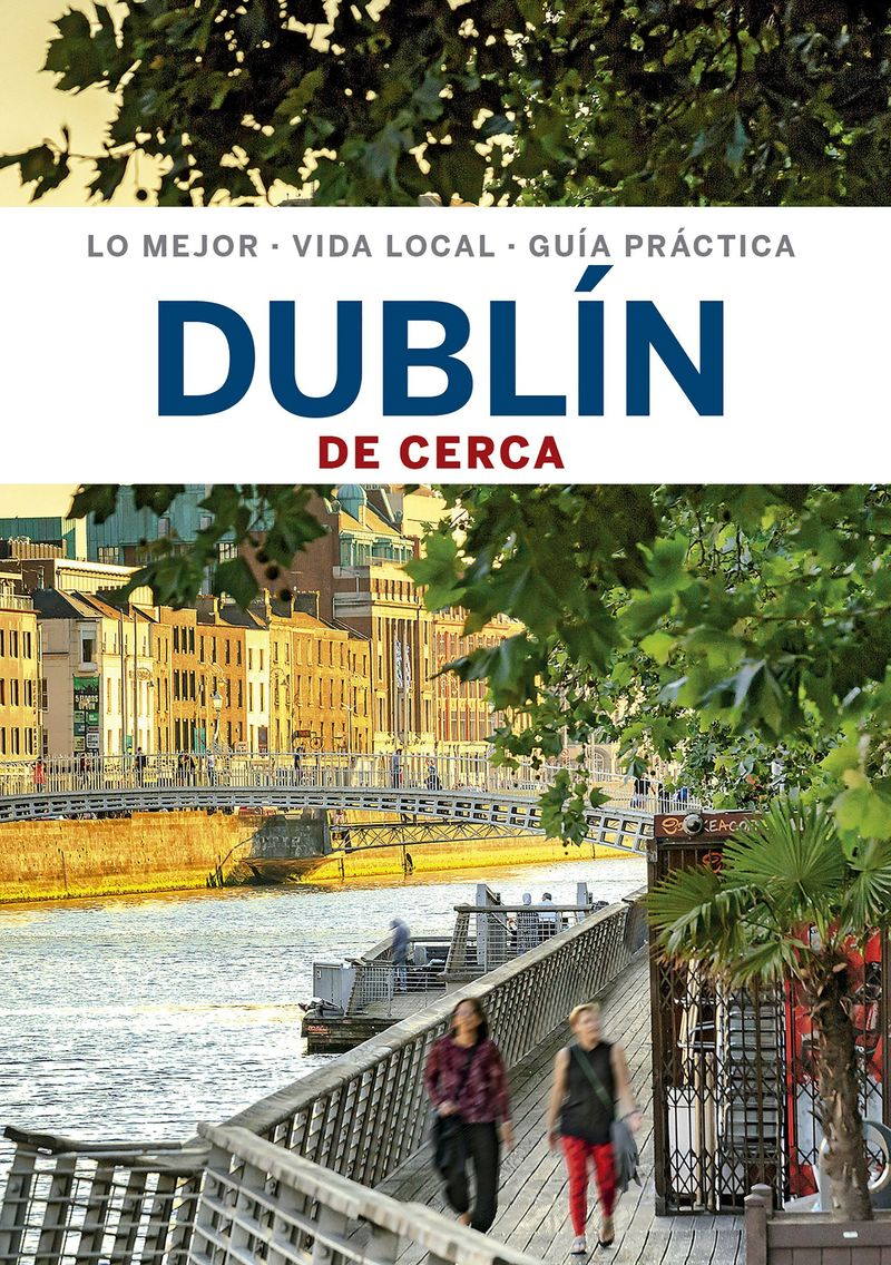 DUBLIN 4 - DE CERCA (LONELY PLANET)