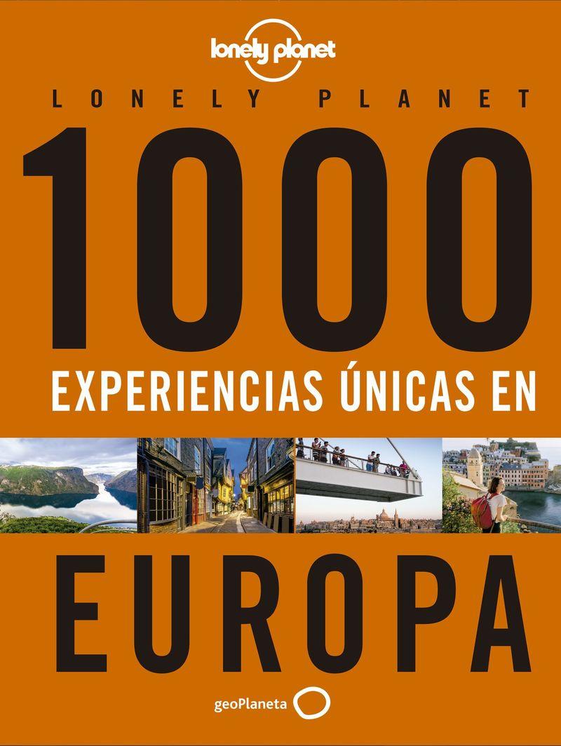 1000 Experiencias Unicas Por Europa - Aa. Vv.