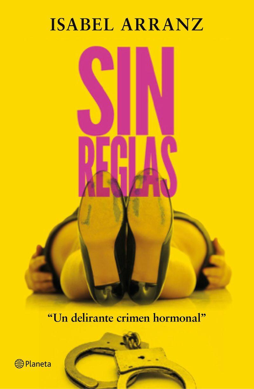 Sin Reglas - Isabel Arranz