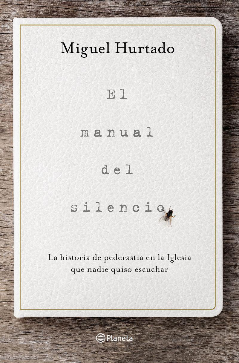 El manual del silencio - Miguel Hurtado