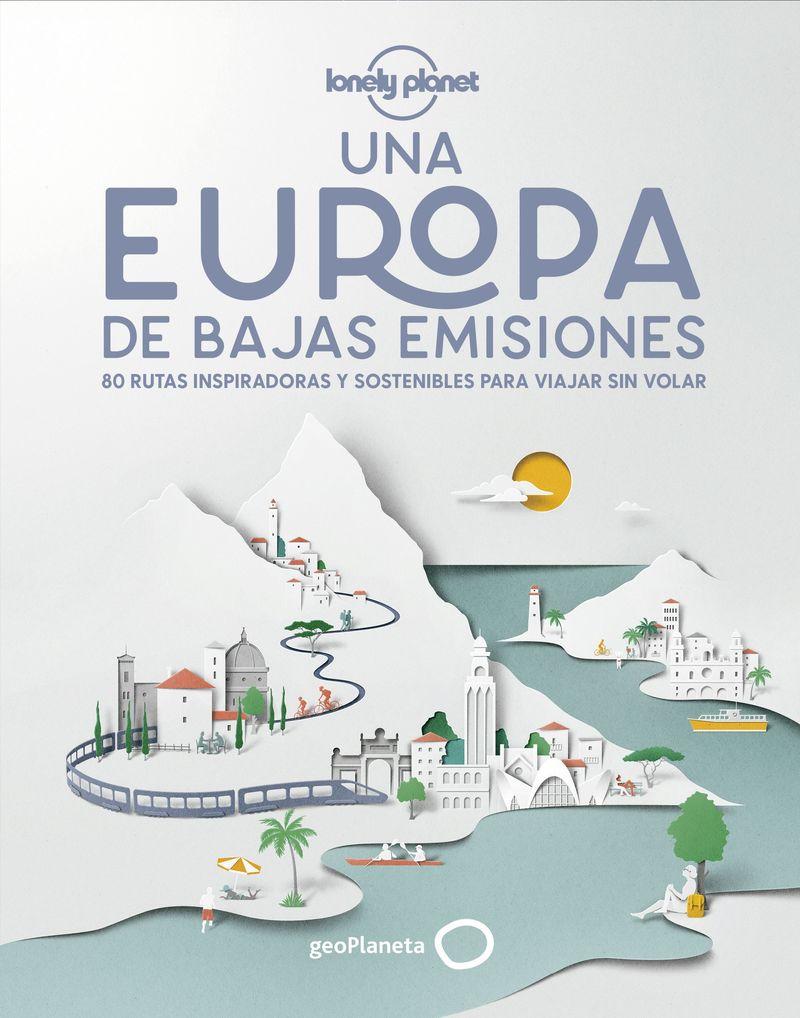 EUROPA DE BAJAS EMISIONES, UNA (LONELY PLANET)