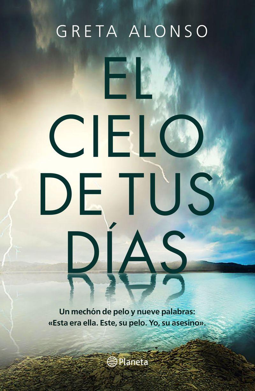 El cielo de tus dias - Greta Alonso