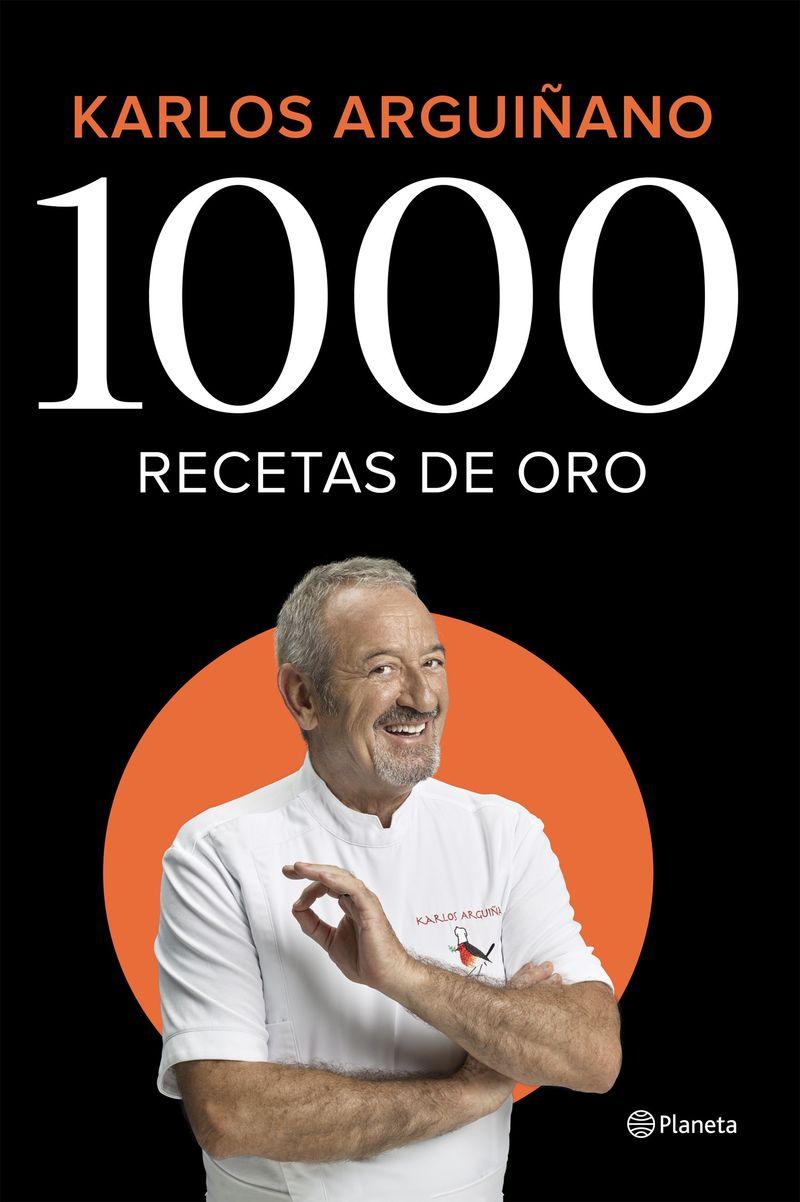 1000 Recetas De Oro - Karlos Arguiñano