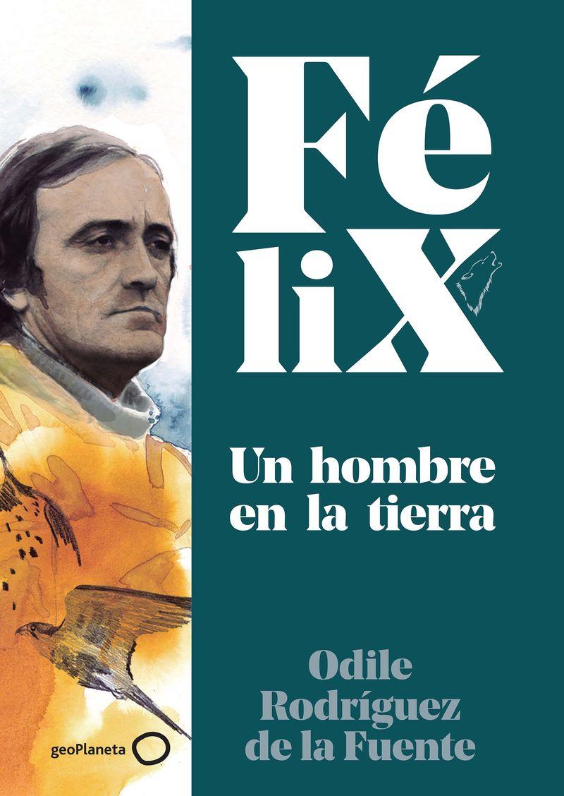 FELIX - UN HOMBRE EN LA TIERRA