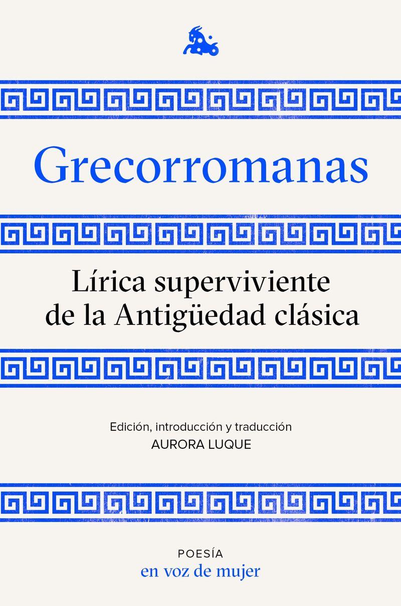 GRECORROMANAS - LIRICA SUPERVIVIENTE DE LA ANTIGUEDAD CLASICA