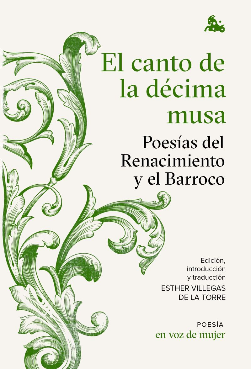 CANTO DE LA DECIMA MUSA, EL - POESIAS DEL RENACIMIENTO Y EL BARROCO