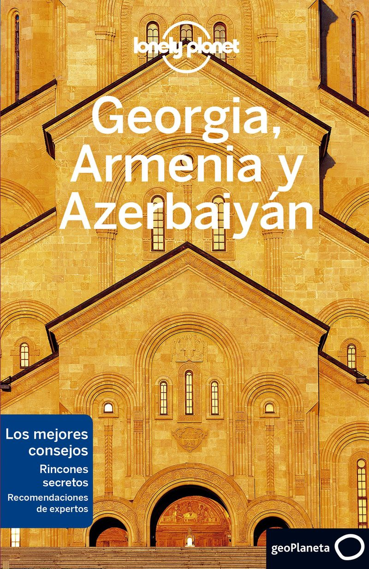 GEORGIA, ARMENIA Y AZERBAIYAN 1 (LONELY PLANET)