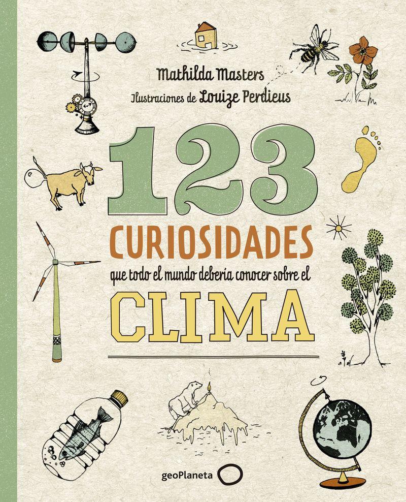 123 Curiosidades Que Todo El Mundo Deberia Conocer Sobre El Clima - Mathilda Mastress