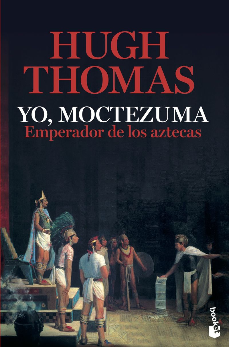 YO, MOCTEZUMA, EMPERADOR DE LOS AZTECAS