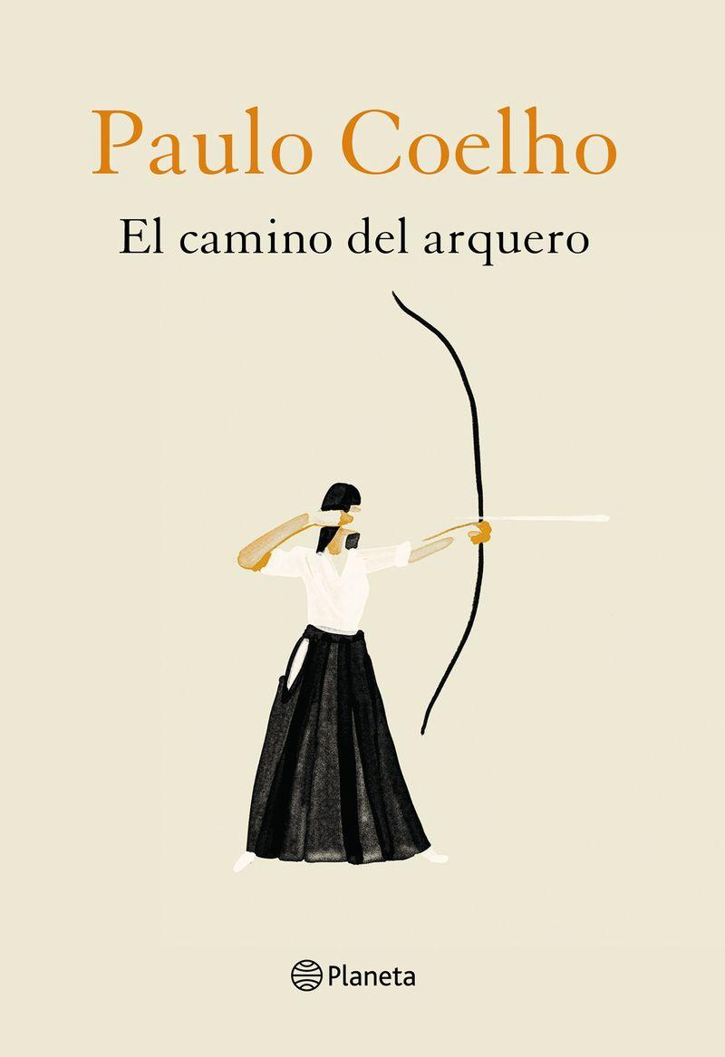 El camino del arquero - Paulo Coelho / Christoph Niemann
