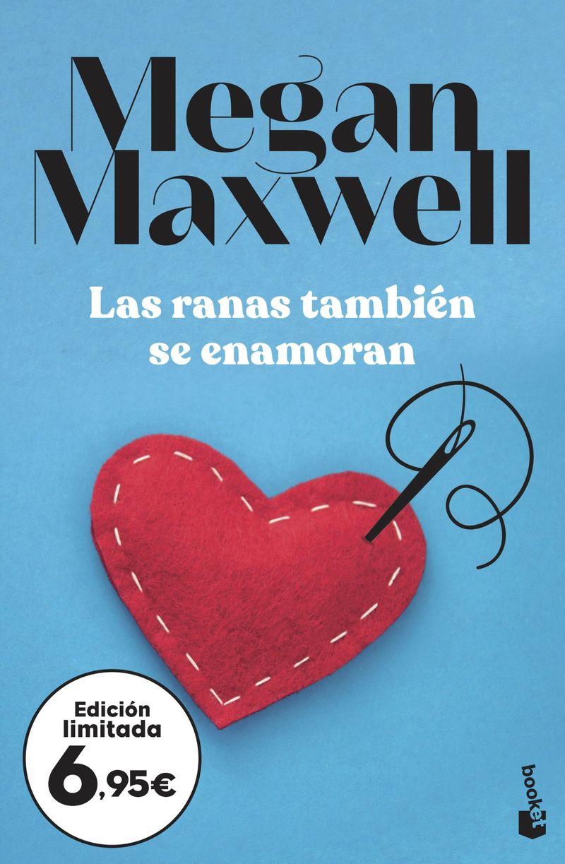 Las ranas tambien se enamoran - Megan Maxwell