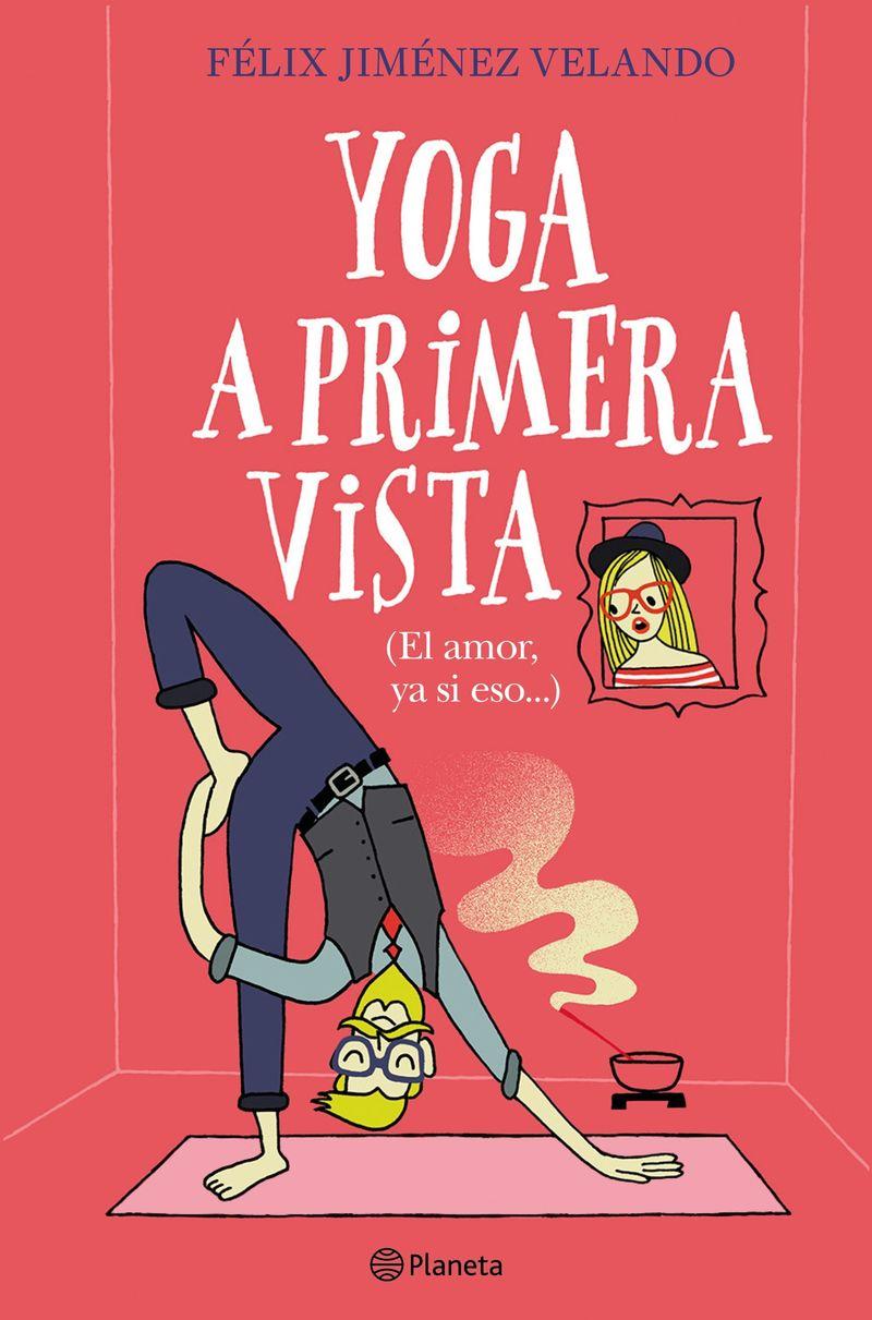 Yoga A Primera Vista - Felix Jimenez Velando