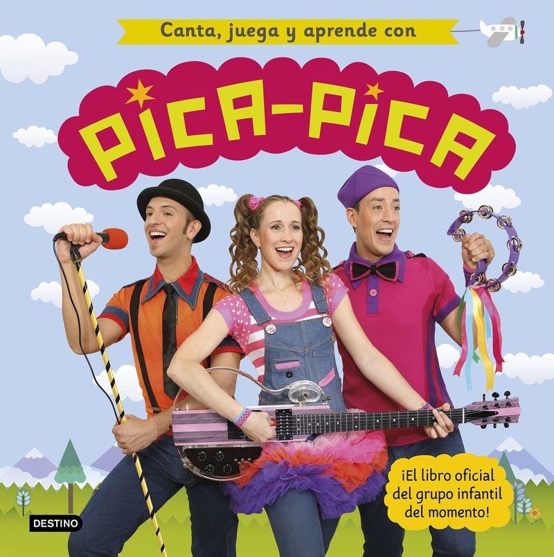 Canta, Juega Y Aprende Con Pica-Pica - Pica-Pica
