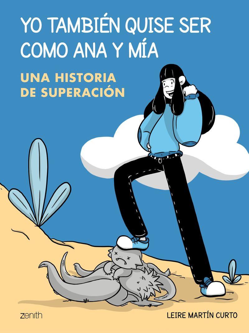 YO TAMBIEN QUISE SER COMO ANA Y MIA - UNA HISTORIA DE SUPERACION