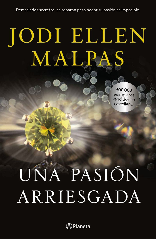 Una pasion arriesgada - Jodi Ellen Malpas