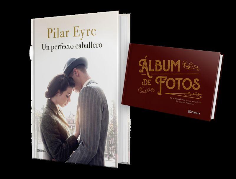 (pack) Perfecto Caballero, Un (+album Fotos) - Pilar Eyre
