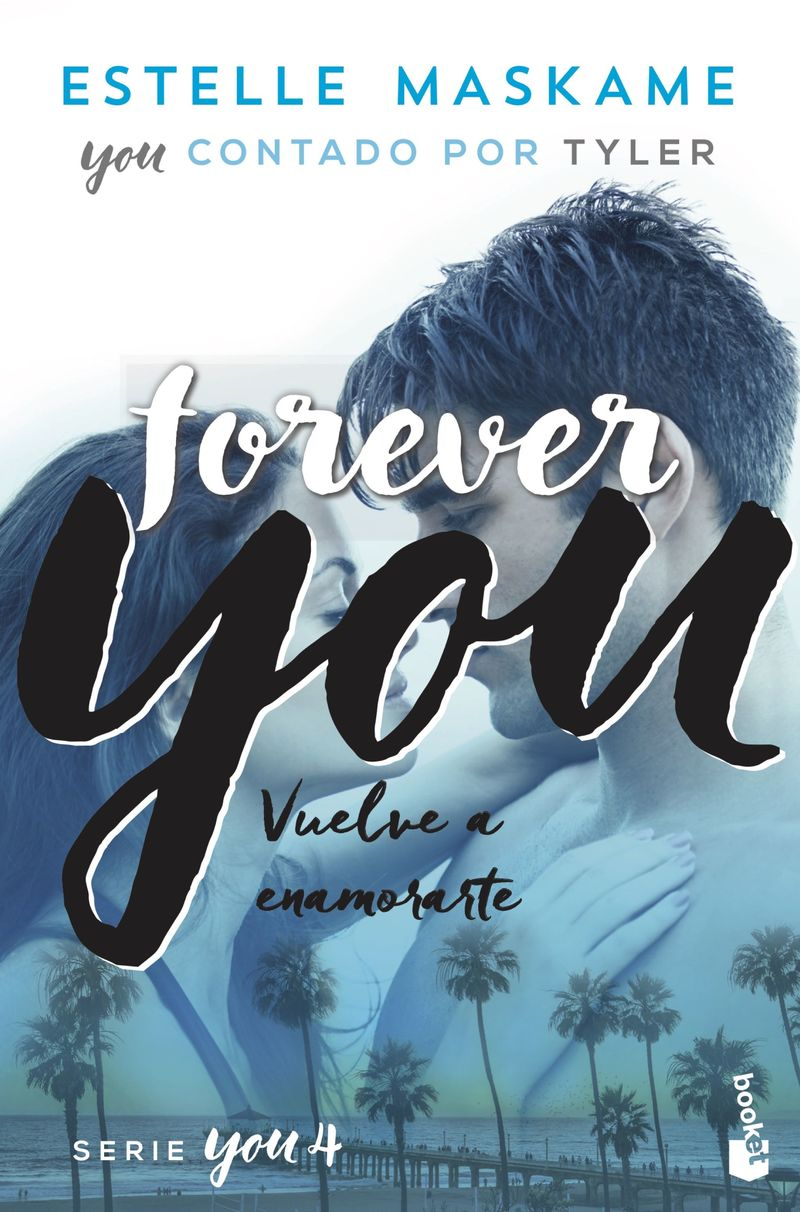 You 4 - Forever You - Estelle Maskame