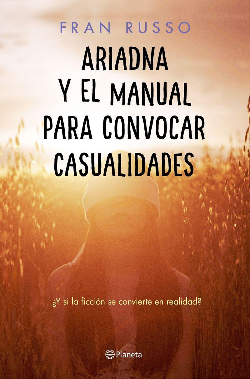 Ariadna Y El Manual Para Convocar Casualidades - Fran Russo